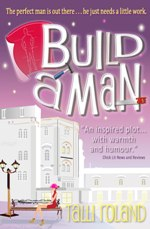 Build a Man: The Novel