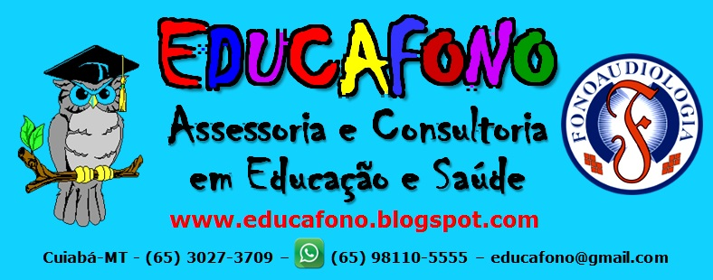 EDUCAFONO Assessoria e Consultoria em Educação e Saúde