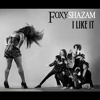Foxy Shazam - I Like It