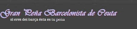 GRAN PEÑA BARCELONISTA DE CEUTA