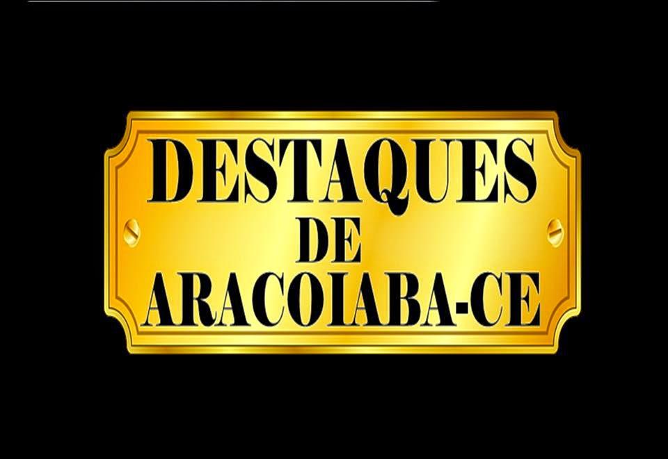 Destaques de Aracoiaba