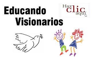 EDUCANDO VISIONARIOS