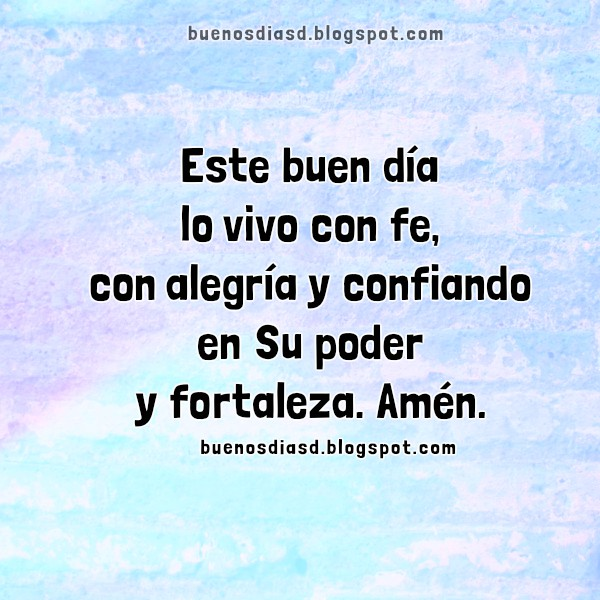 Buenos días con frases de oración a Dios, oraciones cristianas de la mañana, imágenes cristianas por Mery Bracho, buenos días para ti y para mí.