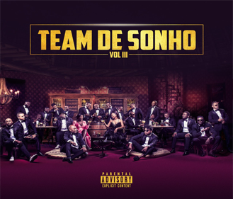 Team De Sonho Vol. 3 (Album) (2018) [Download]