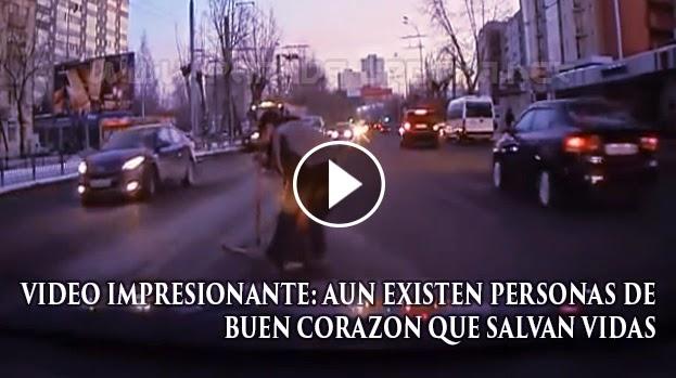 VIDEO IMPRESIONATE - Aun Existen personas de buen Corazon, Pesonas que Salvan vidas