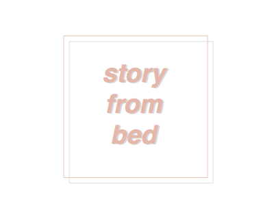 story from bed