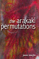 Critical Praise for The Arakaki Permutations