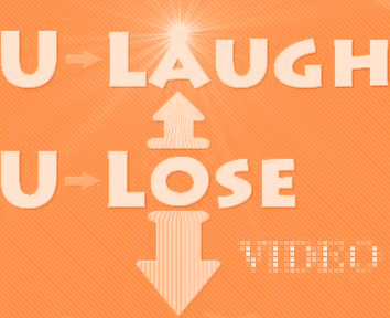 U Laugh U Lose Video