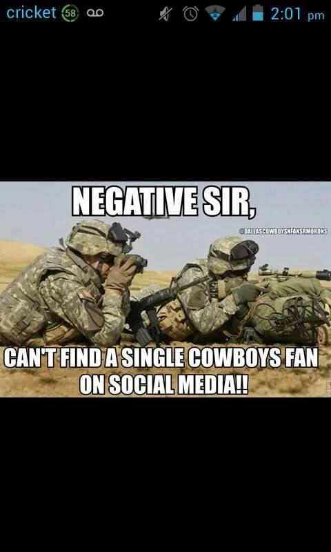negative sir, can't find a single cowboys fan on social media!!!