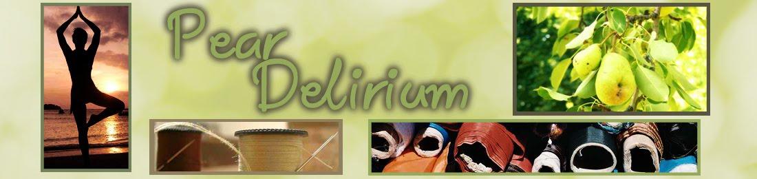 Pear Delirium