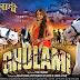 Ghulami (2015) Bhojpuri Movie Trailer