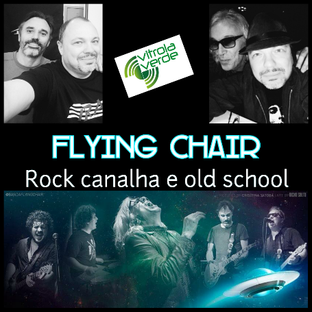 Flying Chair - Rock canalha e old school