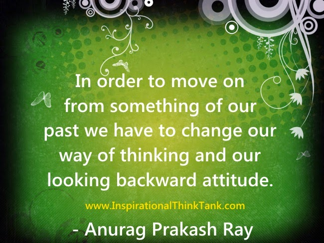 Move On Quote Pictures - Anurag Prakash Ray