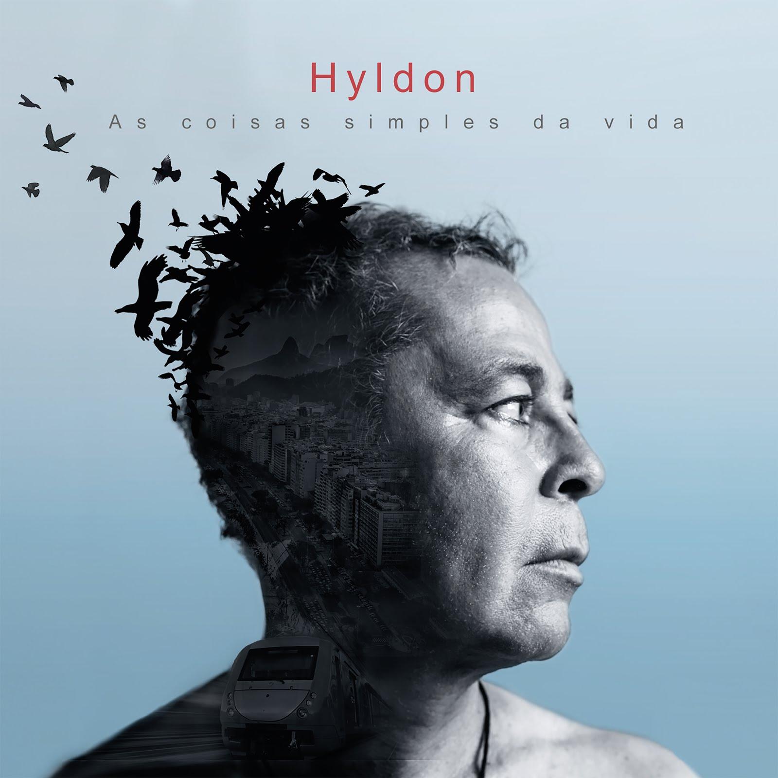 """Hyldon lança """"As coisas simples da vida"""""""