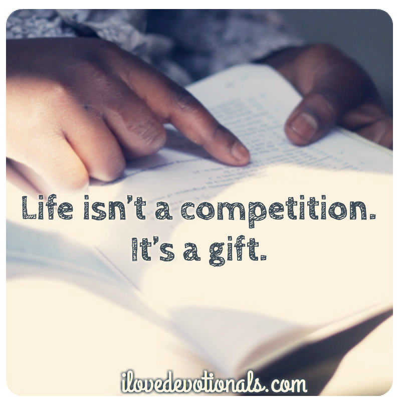 Life isn't a competition quote