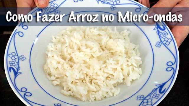 Como Fazer Arroz no Micro-ondas http://www.cantinhojutavares.com