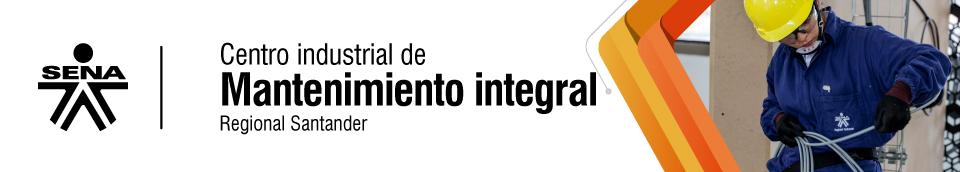 Centro Industrial de Mantenimiento Integral - SENA Regional Santander