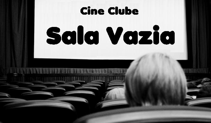Cine Clube: Sala vazia...