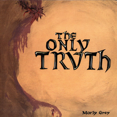 Morly Grey - The Only Truth - (1972- Great and Tremendous us psychedelic rock - reissue with 5 bonus tracks - Wave)