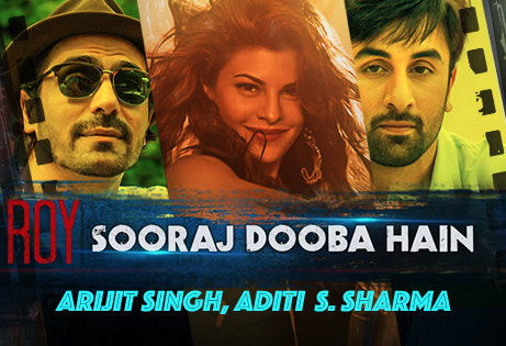 Sooraj Dooba Hai - Ranbir, Jacqueline and Arjun from ROY