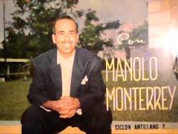 MANOLO MONTERREY