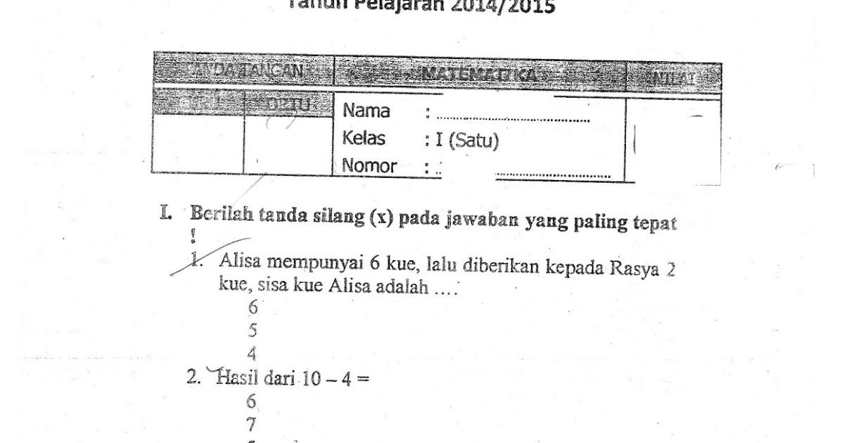 Ulangan Harian Matematika Sd Kelas 1 Semester Ganjil Ta 2014 2015 Kurikulum 2013 Sunarto S Kom