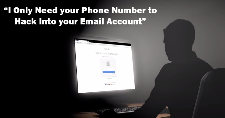 Simple Trick Requires Only Your Phone Number to Hack your Email ...
