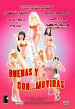 Buenas y con… movidas (1983) [Latino]