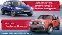 Promoção HiperFundo Bradesco Jeep Renegade e Focus Fastback