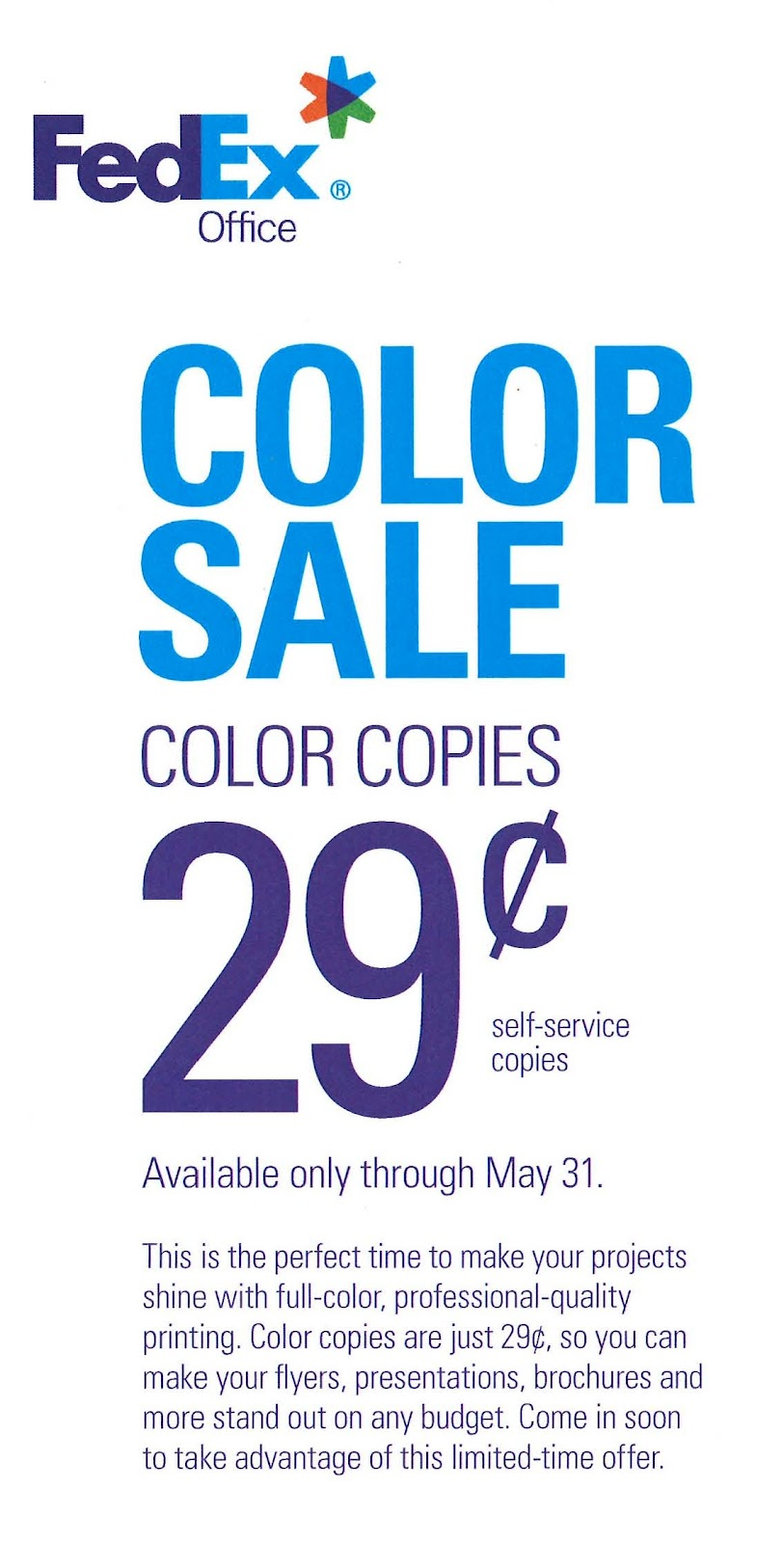 In Kansas City FedEx Office Went Public With Its 29 Cent Color Copies Promotion March 19