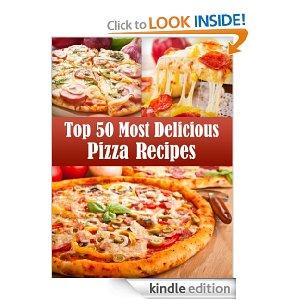 top 50 most delicious pizza recipes