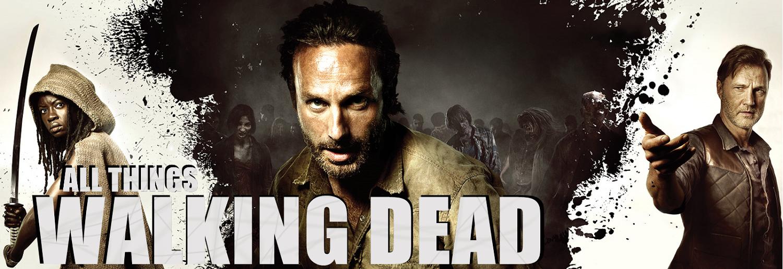 All Things Walking Dead