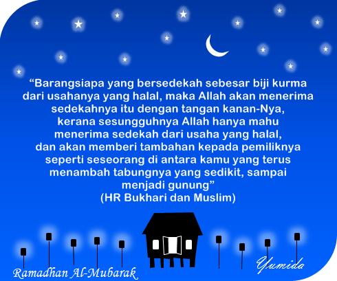 Bersedekah Dari Harta Yang Halal, Ramadhan 2014, ucapan Ramadhan, kata-kata Ramadhan, hadis Ramadhan, Ramadhan Al-Mubarak, ucapan puasa, hadis sedekah, sedekah dari sumber halal