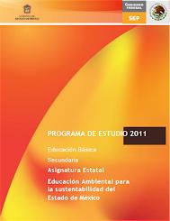 Programa 2011 Educación Ambiental para la Sustentabilidad del Estado de México (descargar)