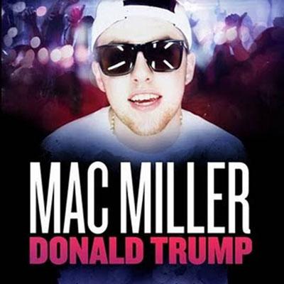 Mac Donald Mac Miller's Donald Trump