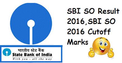 SBI SO Result 2016,SBI SO 2016 Cutoff Marks