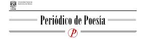 """REVISTA """"PERIÓDICO DE POESÍA"""""""