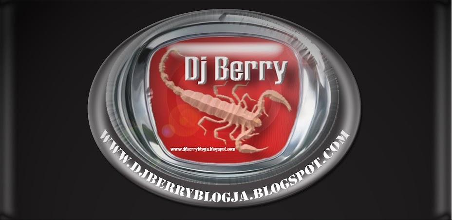Dj Berry Blogja