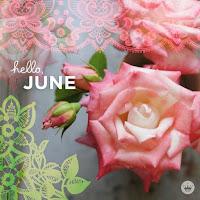 ¡Bienvenido Junio!...