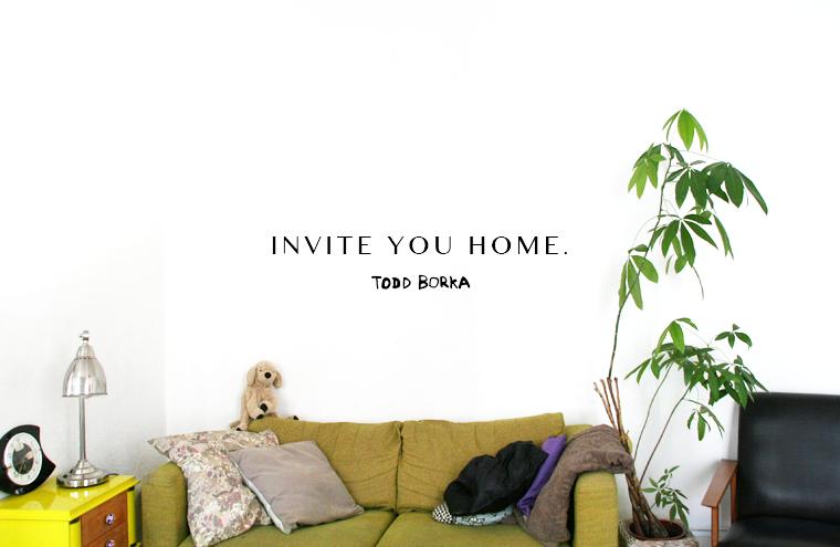 Invite you home.