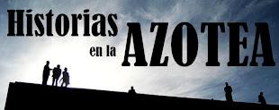 Historias en la Azotea