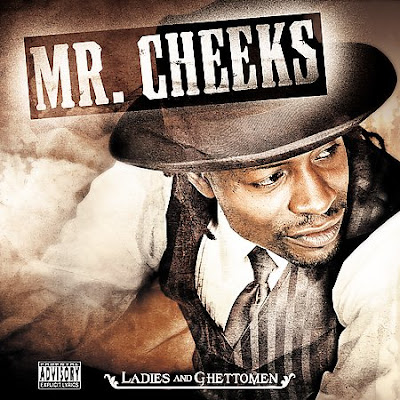 Mr. Cheeks – Ladies And Ghettomen (CD) (2004) (FLAC + 320 kbps)