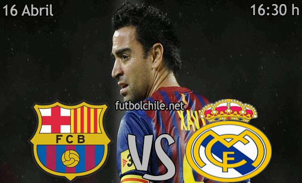 Barcelona vs Real Madrid - Copa del Rey - 16:30 h - 16/04/2014