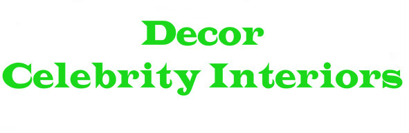 Decor Celebrity Interiors