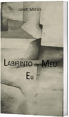 LABIRINTO DO MEU EU- POEMAS
