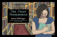 Cover of The Night Bookmobile by Audrey Niffenegger
