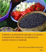 Informe Final Tercera Misión Internacional sobre el derecho a la alimentación en Guatemala