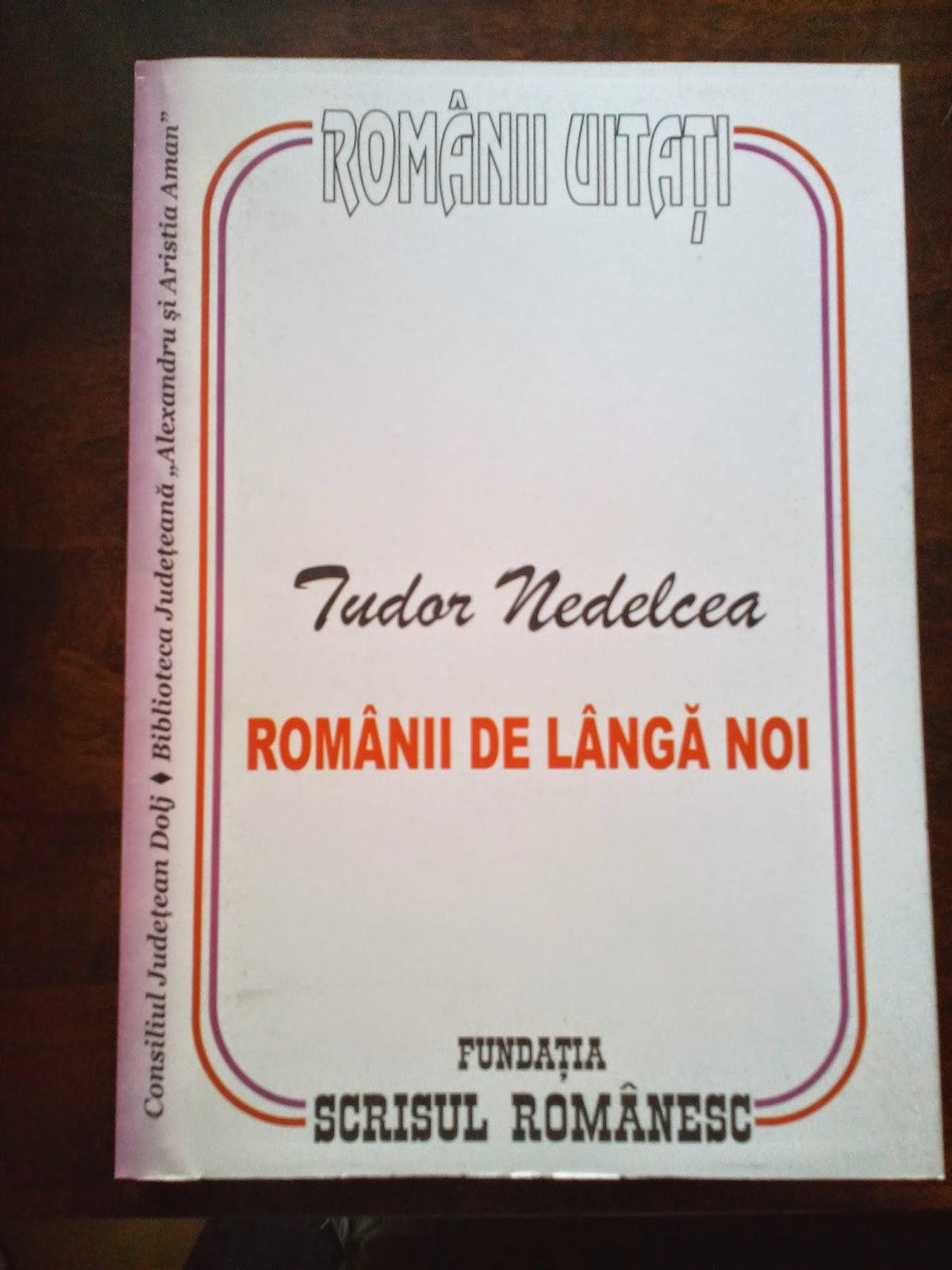 Tudor Nedelcea - Romanii de langa noi