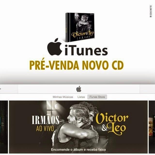 "Pré-venda novo CD - Victor & Leo ""Irmãos"" Ao Vivo"