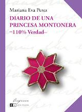 Diario de una princesa montonera, el libro